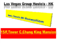 New Chung King Mansion Guest House - Las Vegas Group Hostels HK Hongkong - Hotelli välisilme